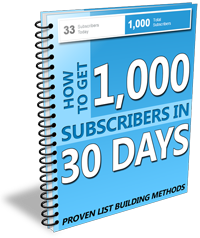 1,000 Subscribers  Proven List Building Methods! Tested and proven methods to go from 0 to 1,000 new subscribers FAST!